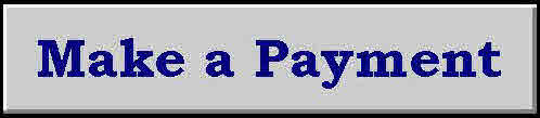 Click here to make a credit card payment via PayPal -- you do not need to have a PayPal account